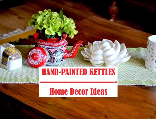 Top decor ideas for your home with hand-painted kettles